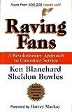 Raving Fans a revolutionary approach to customer service 1993 hardback