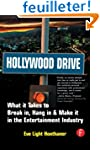 Hollywood Drive: What it Takes to Bre...