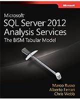 Microsoft SQL Server 2012 Analysis Services: The BISM Tabular Model (Developer Reference)