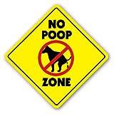 NO POOP ZONE Sign dog crap clean up pick pet signs