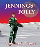 Jennings' Folly (The Harry Irons Series)