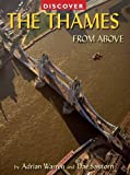 img - for Discover the Thames from Above (Discovery Guides) book / textbook / text book