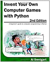 Invent Your Own Computer Games with Python, 2nd Edition ebook download