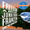 Freedom: A Novel (       UNABRIDGED) by Jonathan Franzen Narrated by David LeDoux