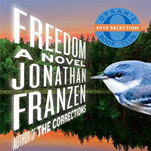 Freedom: A Novel | [Jonathan Franzen]