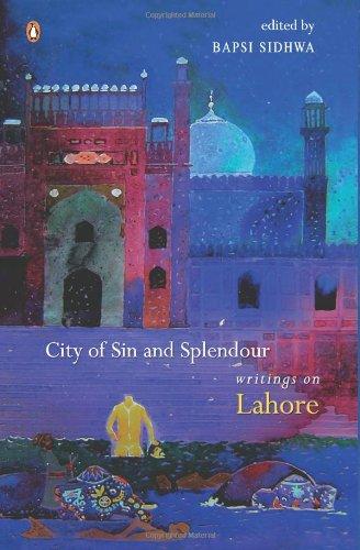 City of Splendour: Writings on Lahore