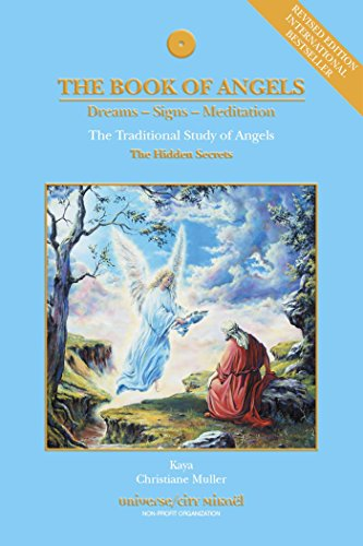 Download The Book of Angels (Revised Edition): The Traditional Study of Angels (The Hidden Secrets)