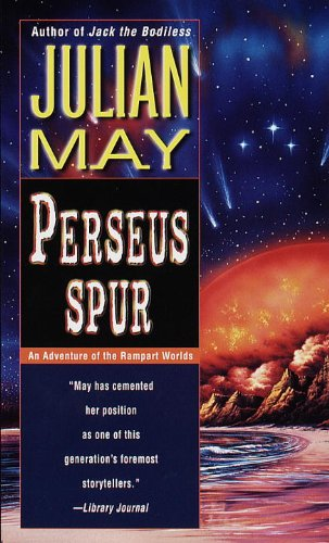 Perseus Spur (Rampart Worlds Series Volume 1), May, Julian