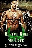 Bitter Kind of Love: Prairie Devils MC Romance (Outlaw Love)