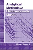 Analytical methods of electroacoustic music /