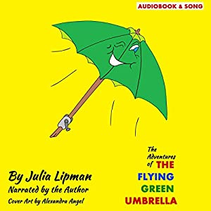 The Adventures of the Flying Green Umbrella Audiobook