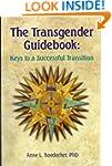 The Transgender Guidebook: Keys to a...