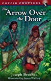 Arrow over the Door (Puffin Chapters)