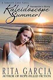 Kaleidoscope Summer (Samantha's Story)