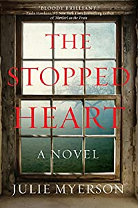 The Stopped Heart: A Novel by Julie Myerson ebook deal