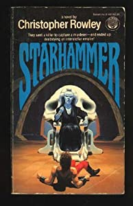 Starhammer by Christopher B. Rowley