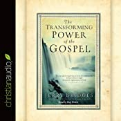 The Transforming Power of the Gospel | [Jerry Bridges]