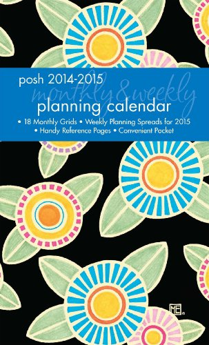 Posh: Sunny Flowers 2014-2015 Monthly/Weekly Planning Calendar