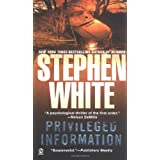 Privileged Information (Alan Gregory) ~ Stephen White