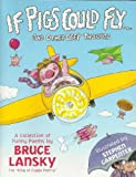 If Pigs Could Fly....and Other Deep Thoughts (0881665118) by Lansky, Bruce