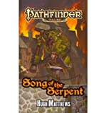Pathfinder Tales: Song of the Serpent (1601253885) by Hugh Matthews