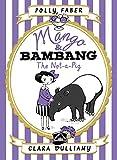 Mango & Bambang: The Not-a-Pig (Book One)