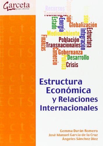 ESTRUCTURA ECONOMICA Y RELACIONES INTERNACIONALES