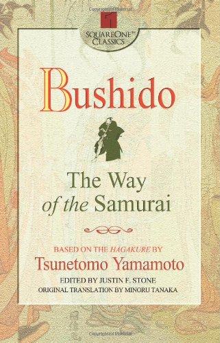 Bushido: The Way of the Samurai (Square One Classics), Tsunetomo Yamamoto