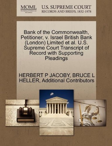 bank-of-the-commonwealth-petitioner-v-israel-british-bank-london-limited-et-al-us-supreme-court-tran