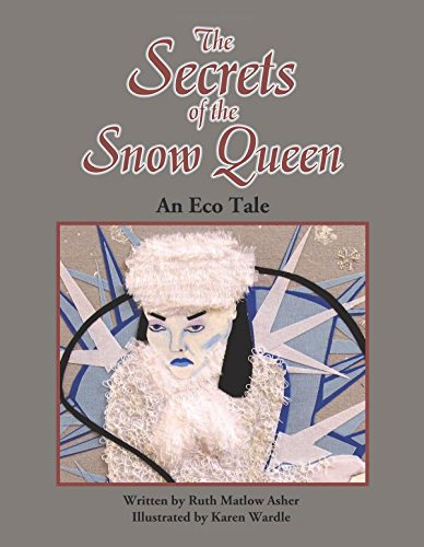 Secrets of the Snow Queen by Ruth Matlow Asher