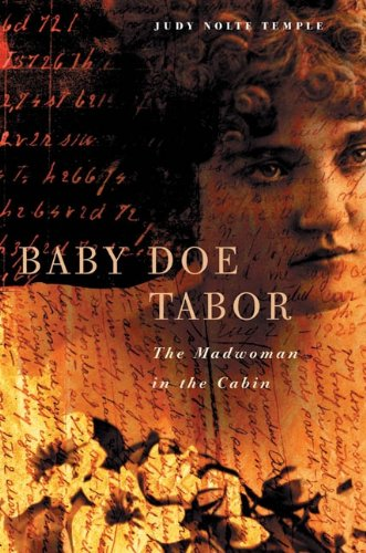 Baby Doe Tabor: The Madwoman In The Cabin front-1044377