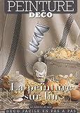 echange, troc Catherine Vialay - La peinture sur lin