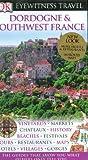 Image of Dordogne and Southwest France (Eyewitness Travel Guides)