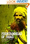 Fountainhead of Jihad: The Haqqani Ne...