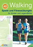 img - for Walking - 40 Spiele und Fitness bungen book / textbook / text book