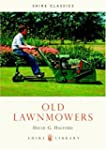 Old Lawnmowers (Shire Library)