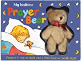 img - for My Bedtime Prayer Bear with Plush by Zoe Crutchley (1999-01-01) book / textbook / text book