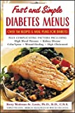 img - for Fast and Simple Diabetes Menus : Over 125 Recipes and Meal Plans for Diabetes Plus Complicating Factors by Wedman-St. Louis, Betty (2004) [Paperback] book / textbook / text book
