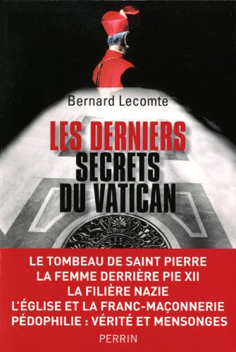 gratuit livre pdf francais les derniers secrets du vatican livre enligne. Black Bedroom Furniture Sets. Home Design Ideas