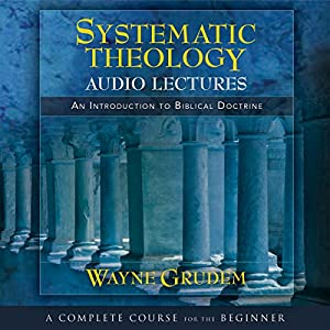 Systematic Theology Audiobook