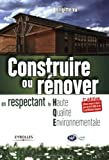 Construire ou rnover en respectant la Haute Qualit Environnementale