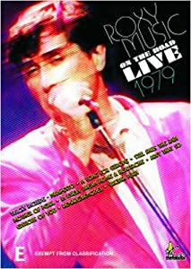 Roxy Music: On the Road Live 1979