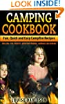 Camping Cookbook: Fun, Quick & Easy C...