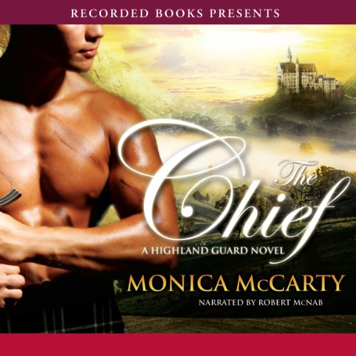 The Chief (Highland Guard #1) - Monica McCarty