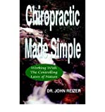 img - for [(Chiropractic Made Simple)] [Author: John L Reizer] published on (November, 2002) book / textbook / text book
