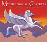 img - for Mythological Creatures: A Classical Bestiary book / textbook / text book