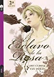El Esclavo De La Rosa 1
