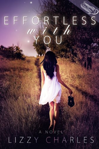 Effortless With You by Lizzy Charles
