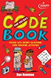 Dan Newman Top Secret Code Book: A fascinating book of codes to crack from the Scouts