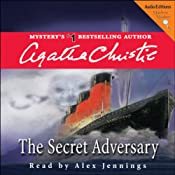 The Secret Adversary: A Tommy & Tuppence Mystery | [Agatha Christie]